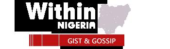 WITHIN NIGERIA - GIST