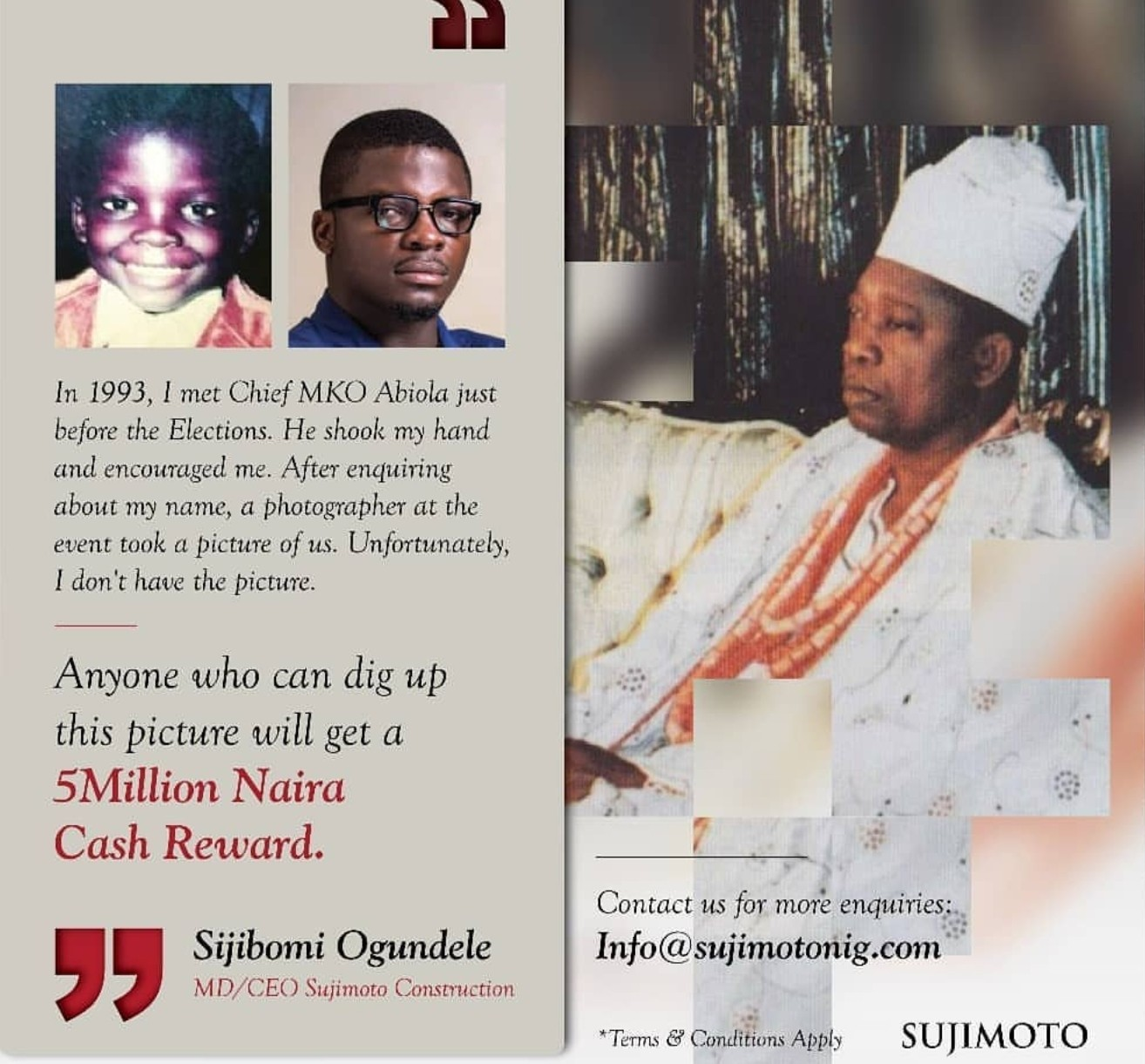 Sujimoto is offeriing N5million to anyone who can present a 1993 photo of him with MKO Abiola