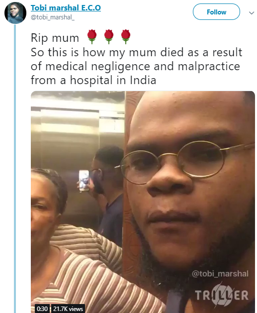 "Nigerian man narrates how his mum died ""as a result of medical negligence and malpractice from a hospital in India"""