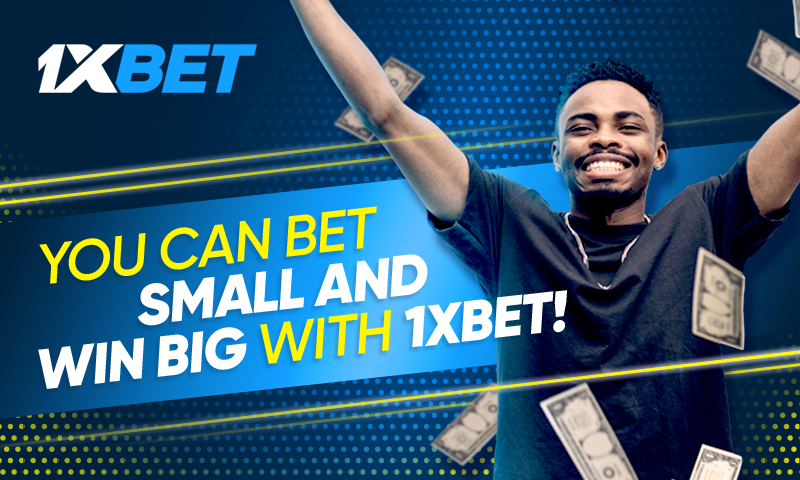 You can turn small money into big profits with 1xBet!