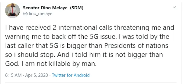 I received 2 international calls, threatening me for condemning 5G, Dino Melaye says