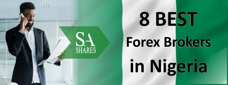 8 BEST FOREX BROKERS IN NIGERIA