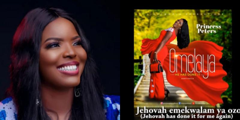 """Popular Gospel singer, Princess Peters releases deep praise single """"OMELAYA"""""""